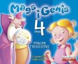 Portada de MAGS I GENIS 4 ANYS. TERCER TRIMESTRE. COMUNITAT VALENCIANA: EDUCACIÓN INFANTIL