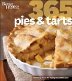 Portada de BETTER HOMES AND GARDENS 365 PIES & TARTS: INSPIRING SWEET SLICES FOR EVERY DAY OF THE YEAR