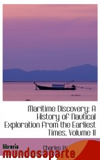 Portada de MARITIME DISCOVERY: A HISTORY OF NAUTICAL EXPLORATION FROM THE EARLIEST TIMES, VOLUME II