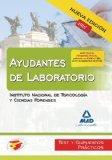 Portada de AYUDANTES DE LABORATORIO DEL INSTITUTO NACIONAL DE TOXICOLOGIA Y CIENCIAS FORENSES: TEST Y SUPUESTOS PRACTICOS