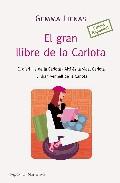 Portada de EL GRAN LLIBRE DE LA CARLOTA: EL DIARI DE LA CARLOTA - AIXI ES LAVIDA CARLOTA - EL DIARI VERMELL DE LA CARLOTA