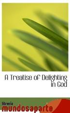 Portada de A TREATISE OF DELIGHTING IN GOD