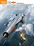 Portada de MIG-21 ACES OF THE VIETNAM WAR (AIRCRAFT OF THE ACES)