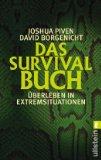 Portada de DAS SURVIVAL-BUCH: ÜBERLEBEN IN EXTREMSITUATIONEN