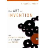 Portada de THE ART OF INVENTION: THE CREATIVE PROCESS OF DISCOVERY AND DESIGN (PAPERBACK) - COMMON