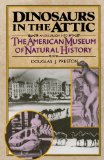Portada de DINOSAURS IN THE ATTIC: AN EXCURSION INTO THE AMERICAN MUSEUM OF NATURAL HISTORY