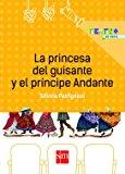 Portada de PRINCESA DEL GUISANTE Y EL PRINCIPE ANDANTE (COLECCION TEATRO DE PAPEL) RUSTICO