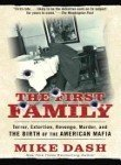 Portada de THE FIRST FAMILY: TERROR, EXTORTION, REVENGE, MURDER AND THE BIRTH OF THE AMERICAN MAFIA