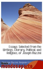 Portada de ESSAYS: SELECTED FROM THE WRITINGS, LITERARY, POLITICAL, AND RELIGIOUS, OF JOSEPH MAZZINI
