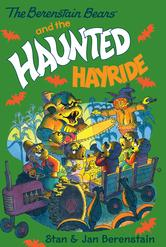 Portada de THE BERENSTAIN BEARS CHAPTER BOOK: THE HAUNTED HAYRIDE