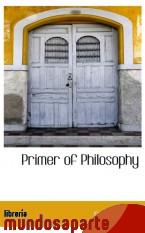 Portada de PRIMER OF PHILOSOPHY