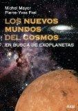 Portada de LOS NUEVOS MUNDOS DEL COSMOS: EN BUSCA DE EXOPLANETAS