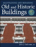 Portada de MAINTAINING AND REPAIRING OLD AND HISTORIC BUILDINGS [WITH CDROM]