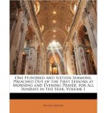 Portada de ONE HUNDRED AND SIXTEEN SERMONS, PREACHED OUT OF THE FIRST LESSONS AT MORNING AND EVENING PRAYER, FOR ALL SUNDAYS IN THE YEAR, VOLUME 1 (PAPERBACK) - COMMON