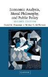 Portada de ECONOMIC ANALYSIS, MORAL PHILOSOPHY AND PUBLIC POLICY 2ND EDITION BY HAUSMAN, DANIEL M., MCPHERSON, MICHAEL S. (2006) HARDCOVER