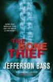 Portada de THE BONE THIEF: A BODY FARM THRILLER