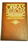 Portada de OBRAS SELECTAS: EL LABRADOR DE MÁS AIRE ; QUIÉN TE HA VISTO Y QUIÉN TE VE Y SOMBRA DE LO QUE ERAS