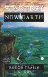 Portada de NEW EARTH: ROUGH TRAILS (STAR TREK THE ORIGINAL)