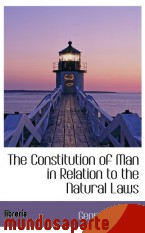 Portada de THE CONSTITUTION OF MAN IN RELATION TO THE NATURAL LAWS