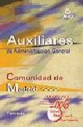 Portada de AUXILIAR ADMINISTRATIVO COMUNIDAD AUTONOMA DE MADRID. TEMARIO
