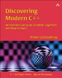 Portada de DISCOVERING MODERN C++: AN INTENSIVE COURSE FOR SCIENTISTS, ENGINEERS, AND PROGRAMMERS