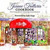 Portada de JOANNE TRATTORIA COOKBOOK: CLASSIC RECIPES AND SCENES FROM AN ITALIAN-AMERICAN RESTAURANT