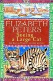 Portada de SEEING A LARGE CAT (AMELIA PEABODY MURDER MYSTERY)