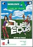 Portada de QUELLE EQUIPE! 1: LIVRE DE L ELEVE (BACHILLERATO)