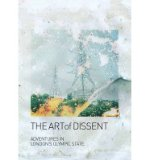 Portada de THE ART OF DISSENT: ADVENTURES IN LONDON'S OLYMPIC STATE (PAPERBACK) - COMMON