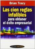Portada de LAS CIEN REGLAS INFALIBLES PARA OBTENER EL EXITO EMPRESARIAL