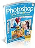 Portada de PHOTOSHOP® TIPS, TRICKS & FIXES VOL. 3 (TIPS & TRICKS)