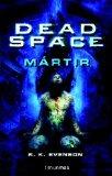 Portada de DEAD SPACE: MARTIR