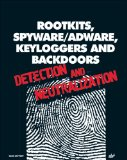 Portada de ROOTKITS, SPYWARE/ADWARE, KEYLOGGERS AND BACKDOORS: DETECTION AND NEUTRALIZATION