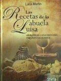 Portada de RECETAS DE LA ABUELA LUISA,LAS (COCINA (STYRIA))