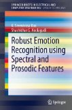 Portada de ROBUST EMOTION RECOGNITION USING SPECTRAL AND PROSODIC FEATURES