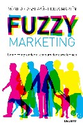 Portada de FUZZY MARKETING: COMO COMPRENDER AL CONSUMIDOR CAMALEONICO