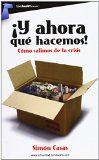 Portada de ¡Y AHORA QUÉ HACEMOS! (TOMBOOKTU ACTUALIDAD) DE SIMÓN CASAS (8 MAY 2013) TAPA BLANDA