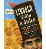 Portada de [( LINCOLN TELLS A JOKE: HOW LAUGHTER SAVED THE PRESIDENT (AND THE COUNTRY) )] [BY: KATHLEEN KRULL] [APR-2010]