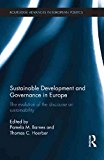 Portada de [(SUSTAINABLE DEVELOPMENT AND GOVERNANCE IN EUROPE : THE EVOLUTION OF THE DISCOURSE ON SUSTAINABILITY)] [EDITED BY PAMELA M. BARNES ] PUBLISHED ON (JULY, 2015)