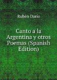 Portada de CANTO A LA ARGENTINA Y OTROS POEMAS (SPANISH EDITION)