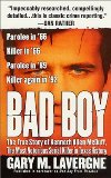 Portada de BAD BOY: THE TRUE STORY OF KENNETH ALLEN MCDUFF, THE MOST NOTORIOUS SERIAL KILLER IN TEXAS HISTORY BY LAVERGNE, GARY M. (2006) MASS MARKET PAPERBACK