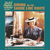Portada de DINING ON THE SHORE LINE ROUTE: NEW YORK, NEW HAVEN AND HARTFORD RAILROAD BY MARC FRATTASIO (2003-04-02)