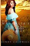 Portada de THE WRANGLER'S MAIL ORDER BRIDE (WILD WEST FRONTIER BRIDES) (VOLUME 2) BY CINDY CALDWELL (2015-07-14)