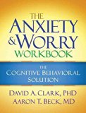 Portada de [THE ANXIETY AND WORRY WORKBOOK: THE COGNITIVE-BEHAVIORAL SOLUTION] (BY: DAVID A. CLARK) [PUBLISHED: OCTOBER, 2011]