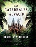Portada de LAS CATEDRALES DEL VACÍO (.) DE HENRI LOEVENBRUCK (16 OCT 2013) TAPA BLANDA