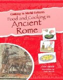 Portada de FOOD AND COOKING IN ANCIENT ROME (COOKING IN WORLD CULTURES) BY GIFFORD, CLIVE (2010) PAPERBACK