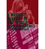 Portada de [(A MARXIST HISTORY OF THE WORLD: FROM NEANDERTHALS TO NEOLIBERALS)] [AUTHOR: NEIL FAULKNER] PUBLISHED ON (APRIL, 2013)