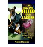 Portada de [( THE EXCITING ADVENTURES OF AMY: THE DAY WE FILLED OUR LARDER )] [BY: PAULINE M. ADAMS] [NOV-2004]