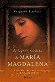 Portada de EL LEGADO PERDIDO DE MARIA MAGDALENA. LA BIBLIA REVELA LA HISTORIA DE LA ESPOSA DE CRISTO (FC) (SPANISH EDITION) BY MARGARET STARBIRD (2005-03-17)