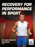 Portada de RECOVERY FOR PERFORMANCE IN SPORT BY CHRISTOPHE HAUSSWIRTH, INIGO MUJIKA (2012)